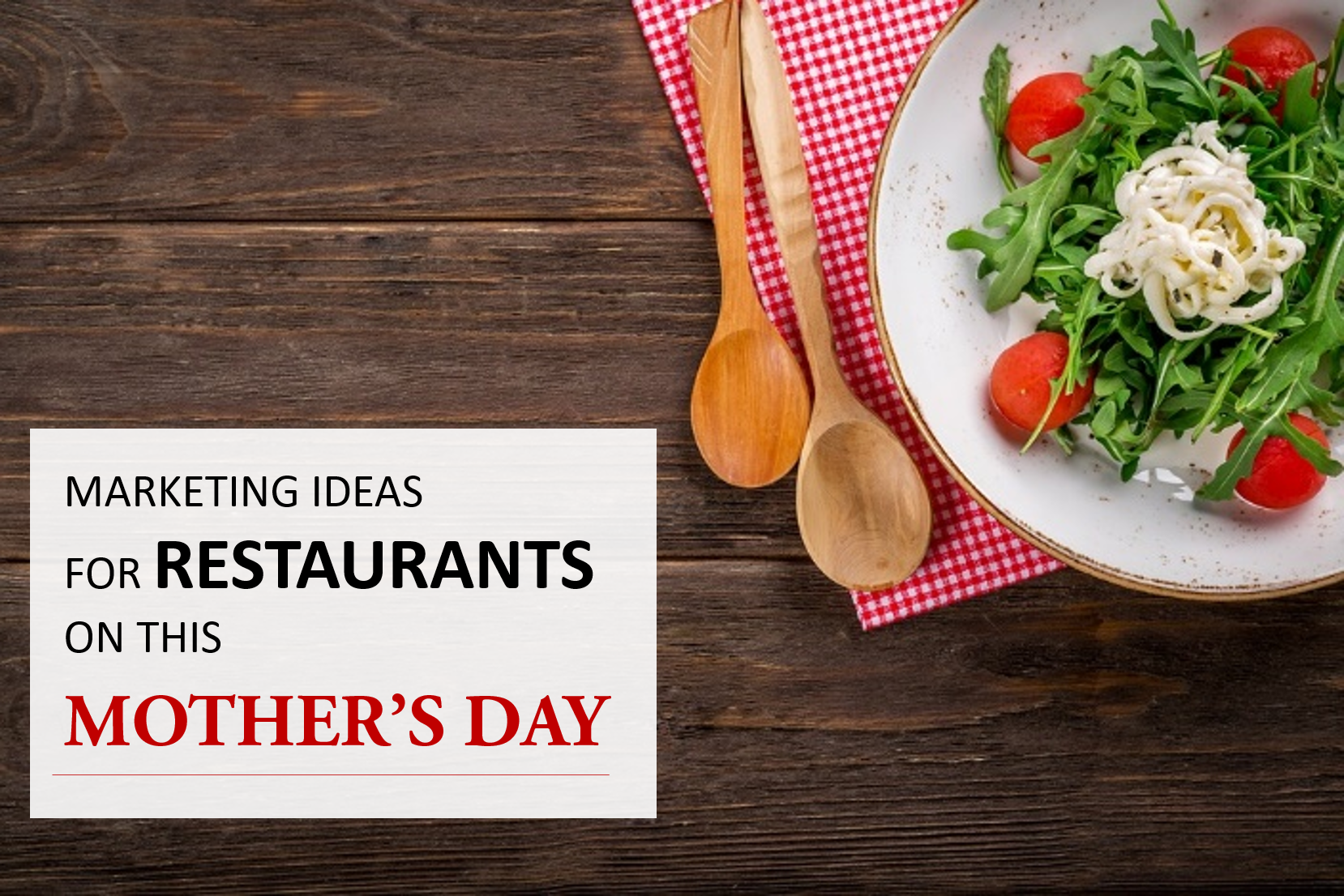 5 creative mother's day marketing ideas for Restaurant