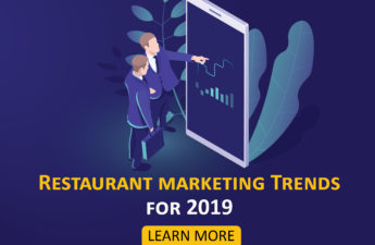 Top 5 Restaurant Marketing Trends to be focused in 2019