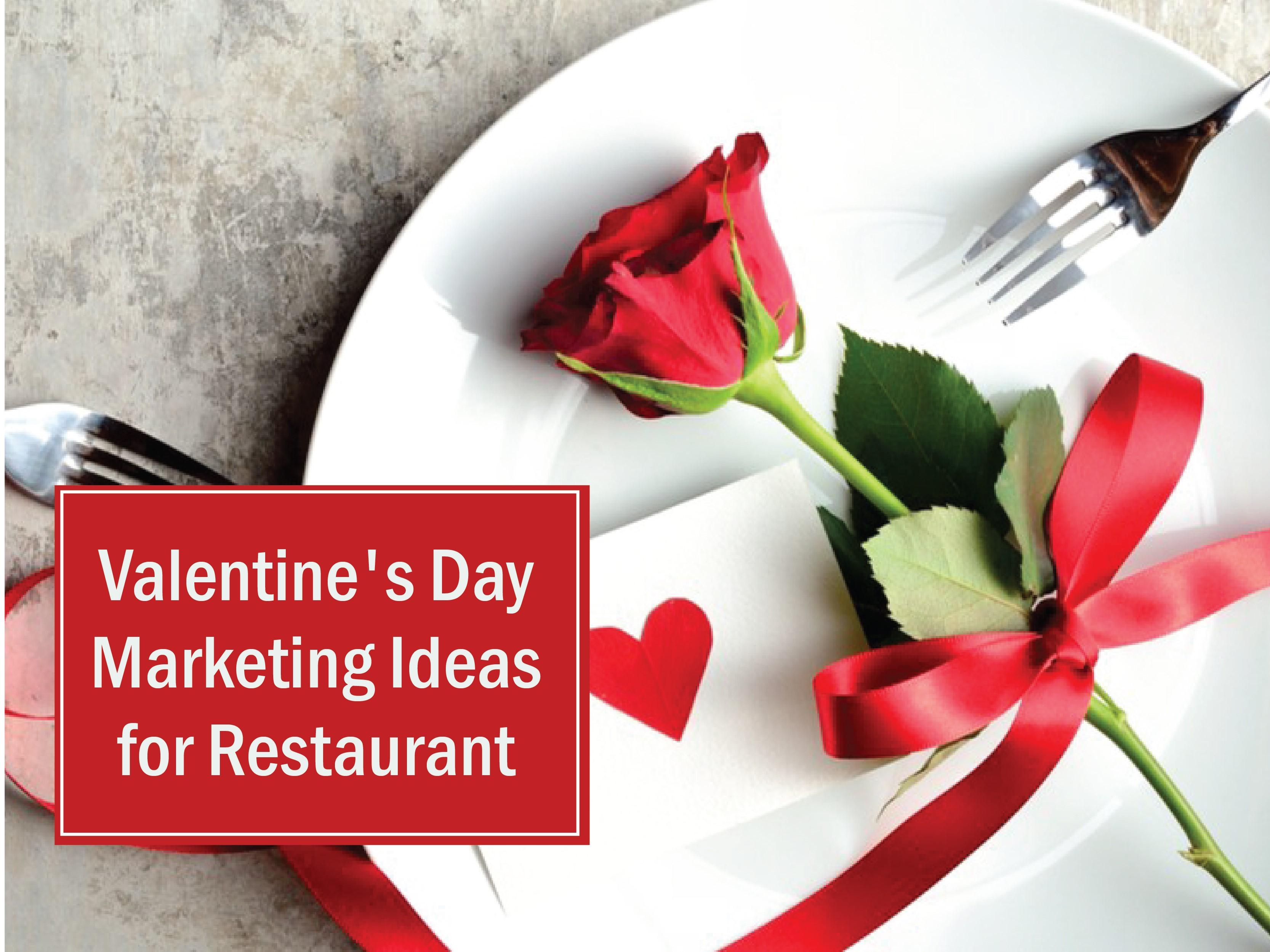 valentine's-day-marketing-ideas-for-restaurant-2019