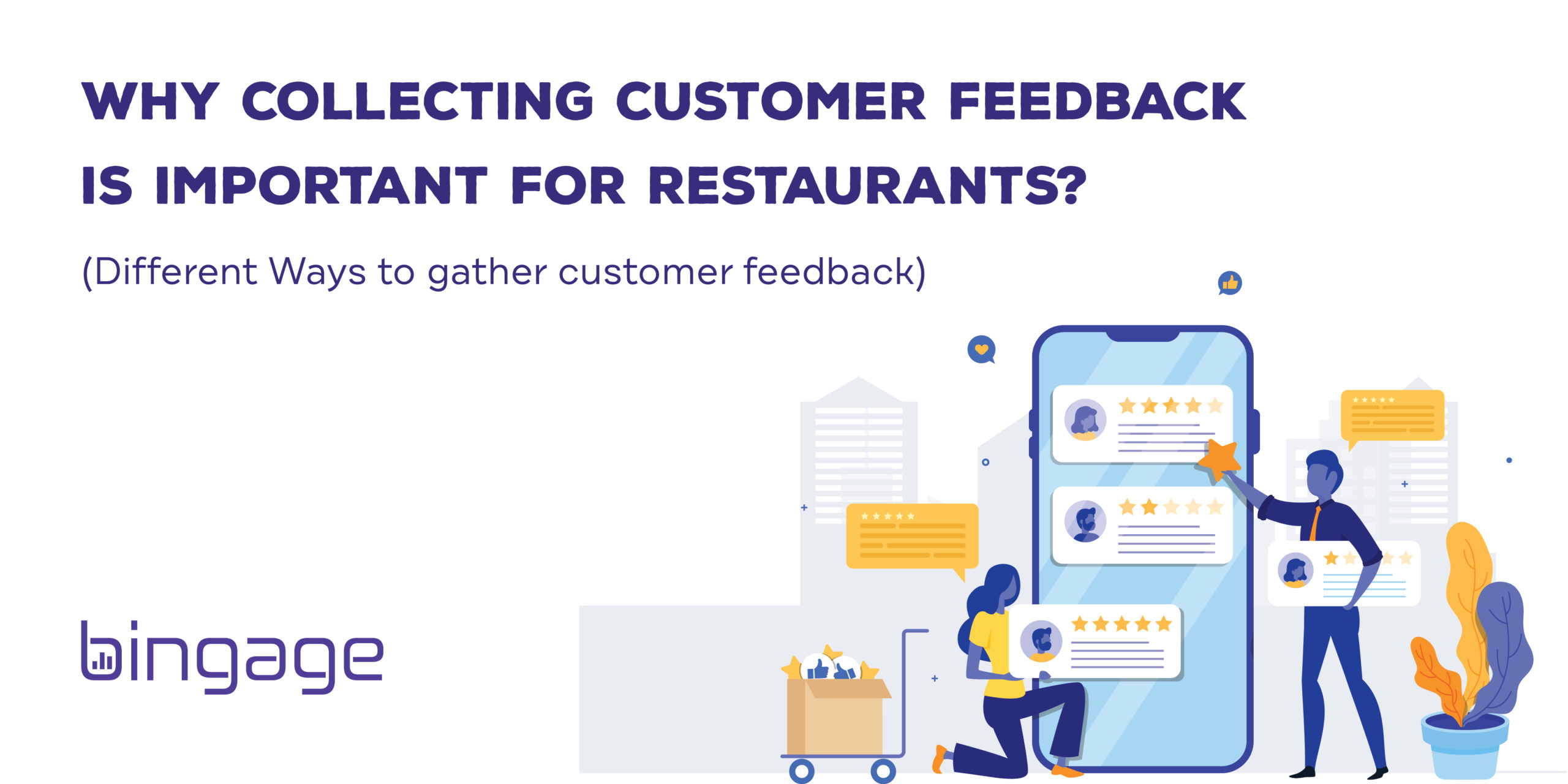 Why Collecting Customer Feedback is Important for Restaurants?