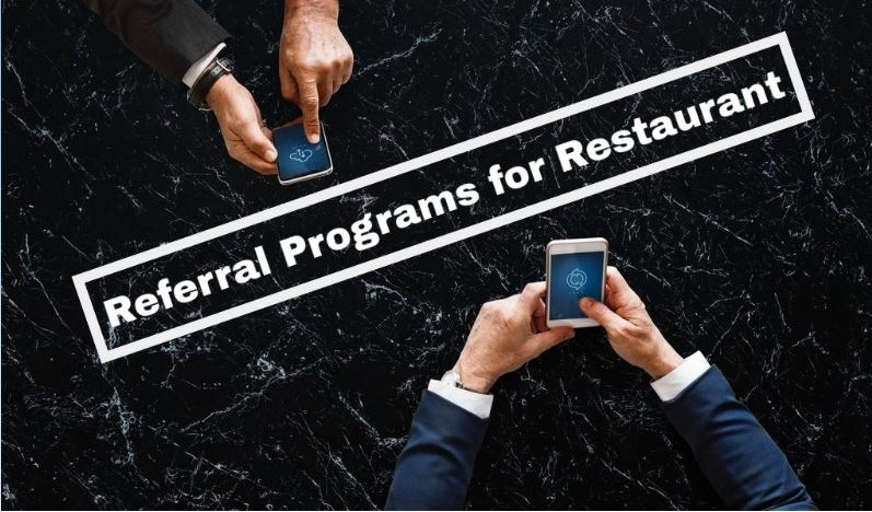 How Referral Program can uplift Your Restaurant Revenue?
