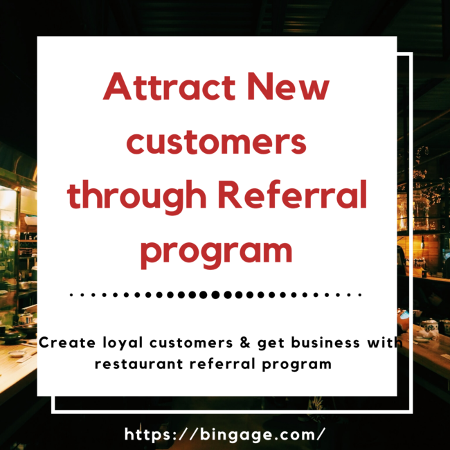 attract new customers by restaurant referral program