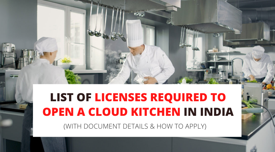 List of Licenses Required to Open a Cloud Kitchen in India