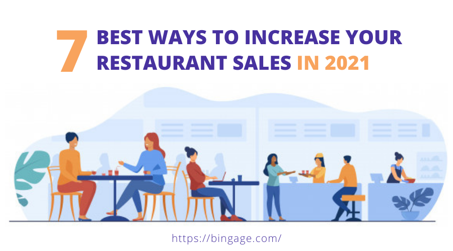 7 Smart Ways (Practical) to Increase your Restaurant Sales in 2021