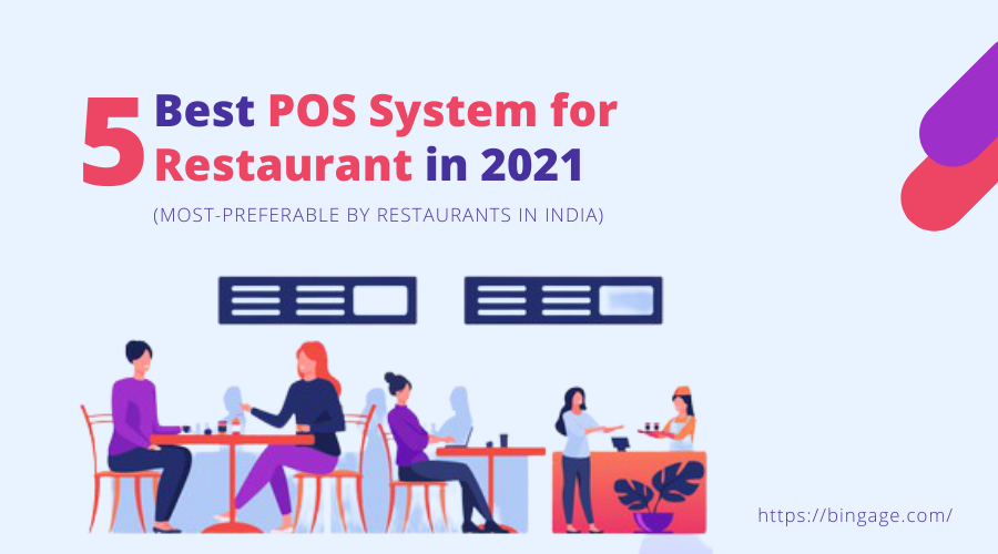 List of 5 Best POS Software for Restaurants in India (Most-Preferable)